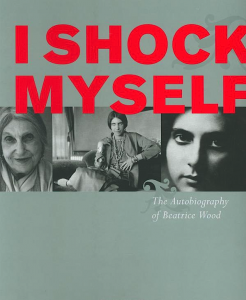 Beatrice Wood autobiography